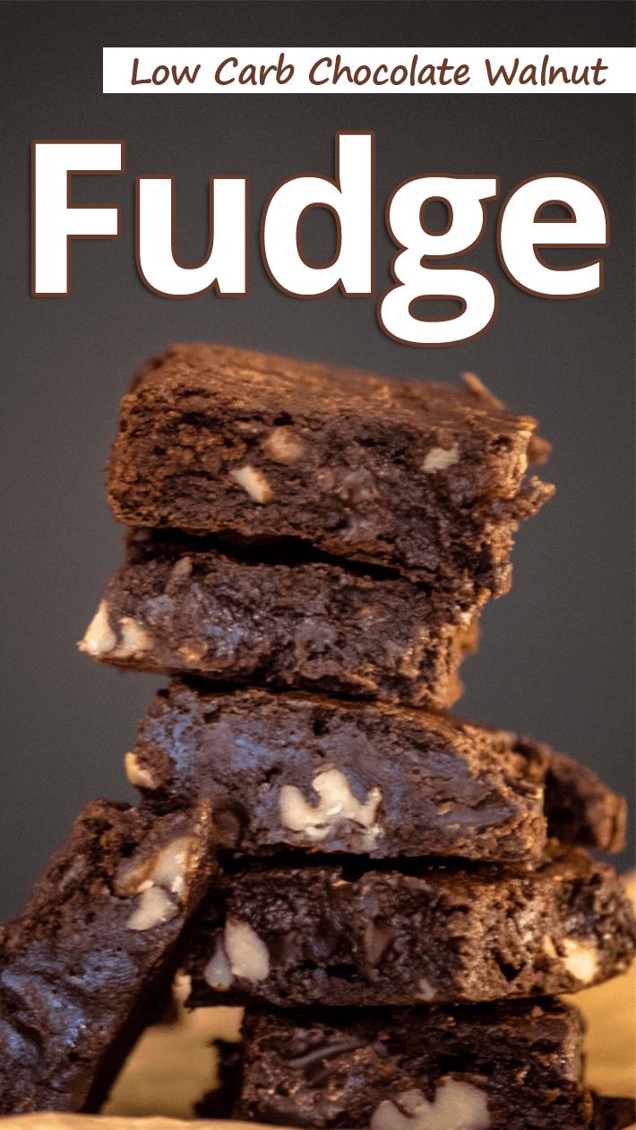 Low Carb Chocolate Walnut Fudge