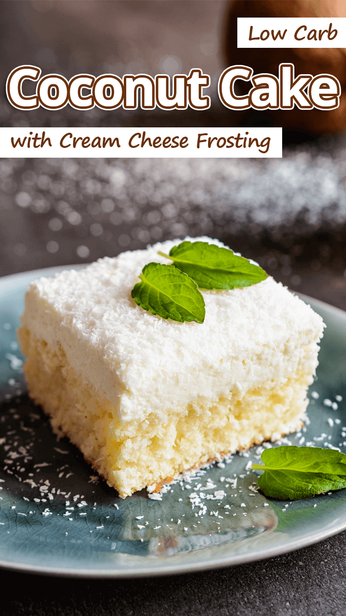 Low Carb Coconut Cake with Cream Cheese Frosting