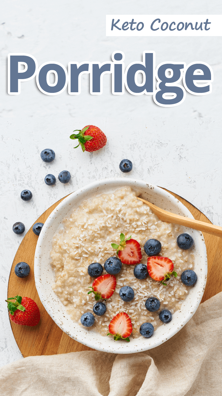 Keto Coconut Porridge
