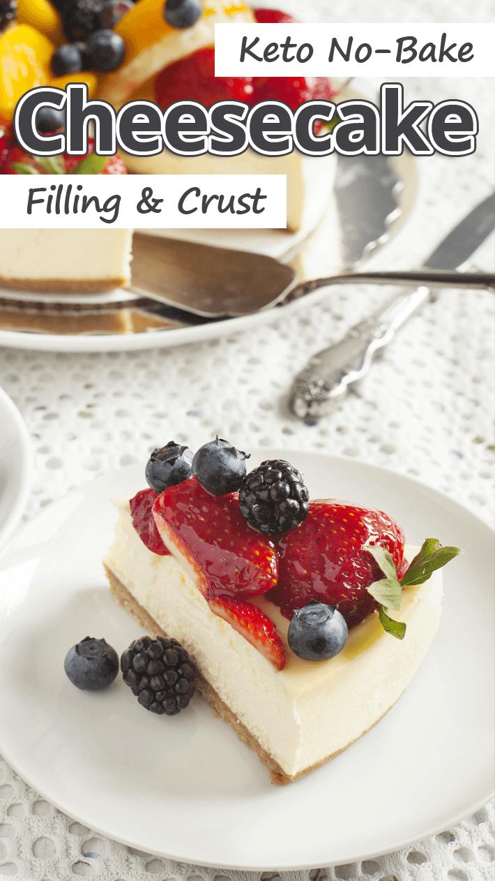 Keto No-Bake Cheesecake Filling & Crust