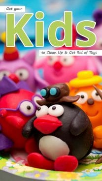 Get your Kids to Clean Up & Get Rid of Toys