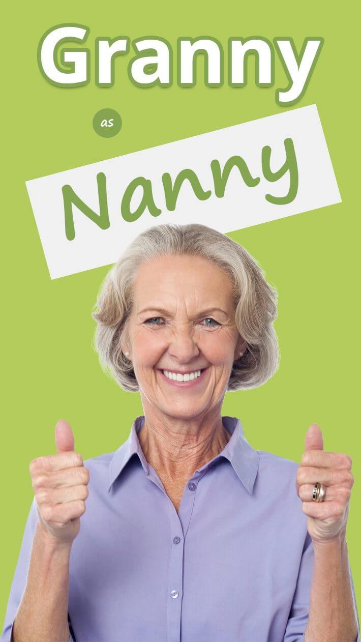 Granny as Nanny