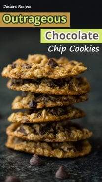 Outrageous Chocolate Chip Cookies