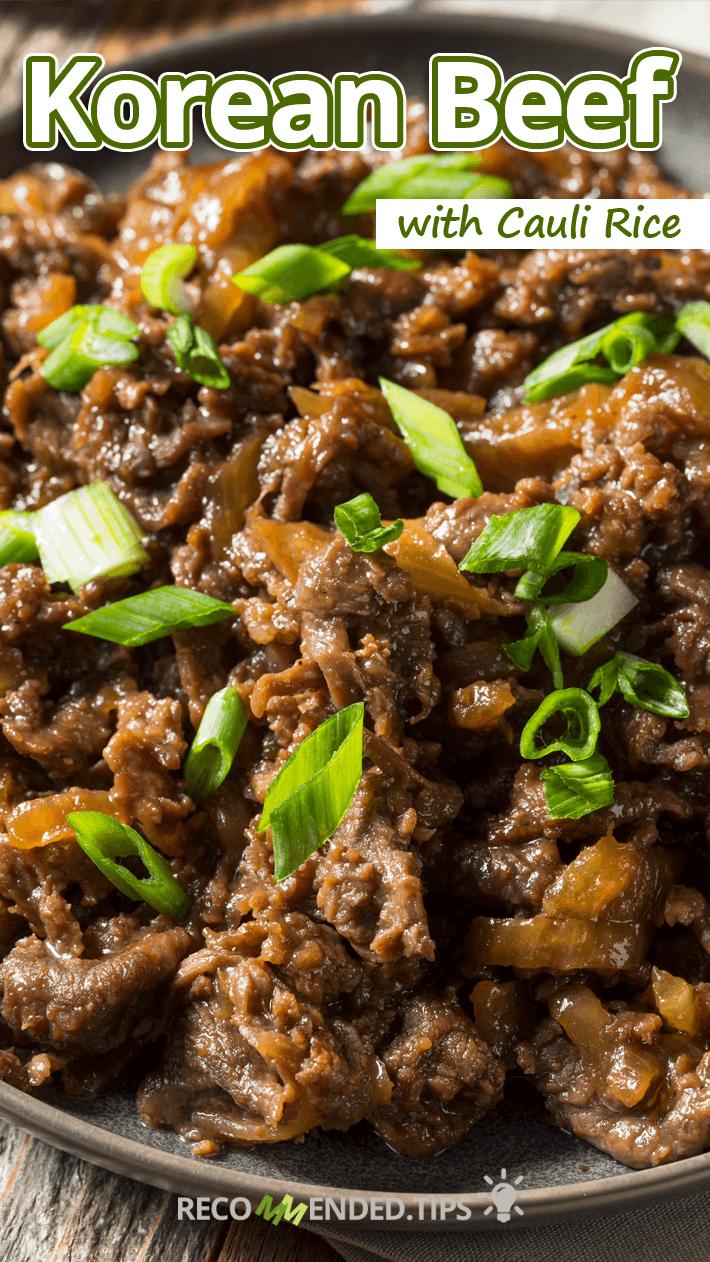 Keto Korean Beef with Cauli Rice