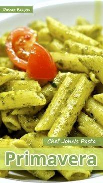 Chef John's Pasta Primavera