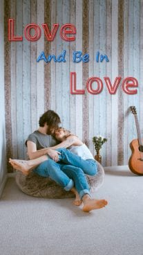 Love And Be In Love