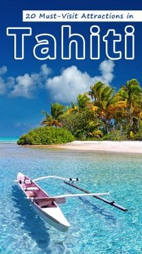 20 Must-Visit Attractions in Tahiti