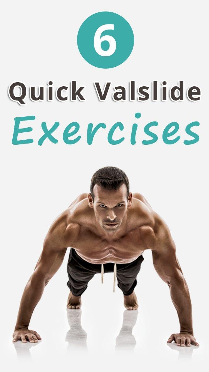 6 Quick Valslide Exercises