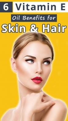 6 Vitamin E Oil Benefits for Skin & Hair