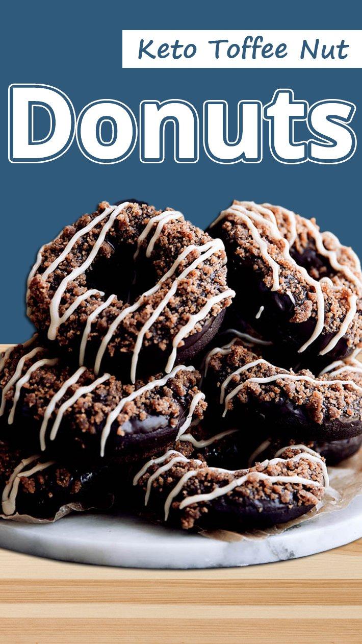 Keto Toffee Nut Donuts