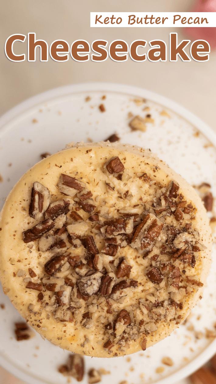 Keto Butter Pecan Cheesecake