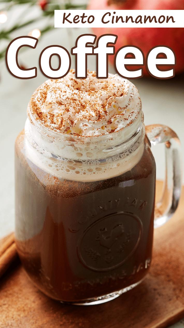 Keto Cinnamon Coffee