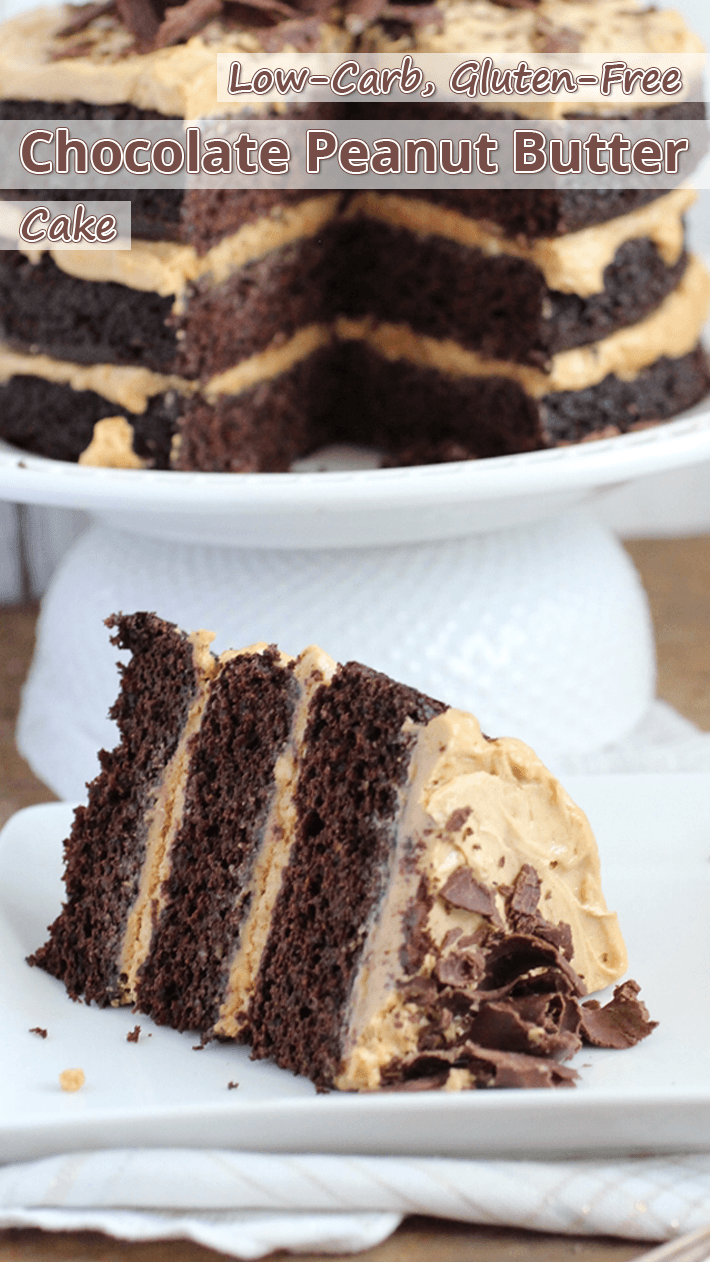 Low-Carb, Gluten-Free Chocolate Peanut Butter Cake