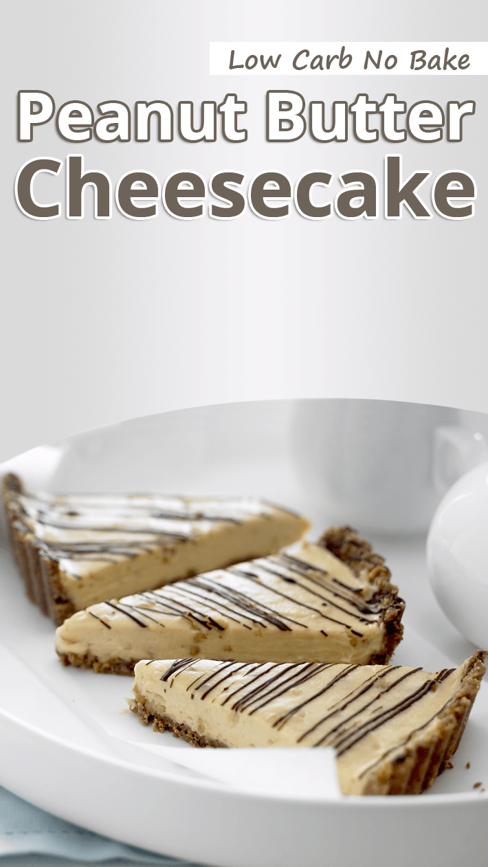 Low Carb No Bake Peanut Butter Cheesecake