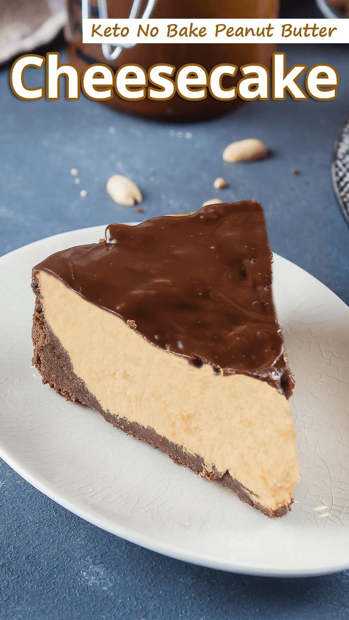 Keto No Bake Peanut Butter Cheesecake